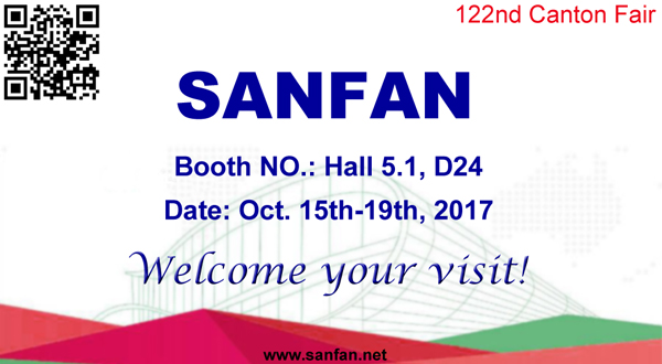 SANFAN 122nd canton fair